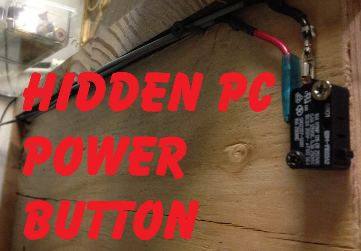 Hidden PC Power Button